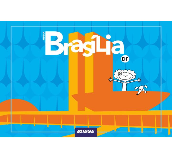 Coleção Minha Capital - Minha Brasília n° 13