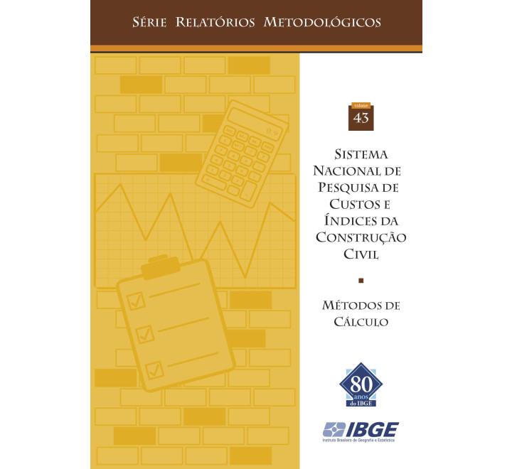 Sistema nacional de pesquisa de custos e indices da construção civil - Métodos de cálculo