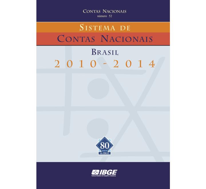Sistema de Contas Nacionais - Brasil 2010-2014