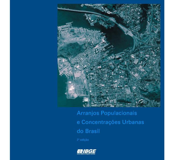 Arranjos populacionais e concentrações urbanas do Brasil -2ª edição