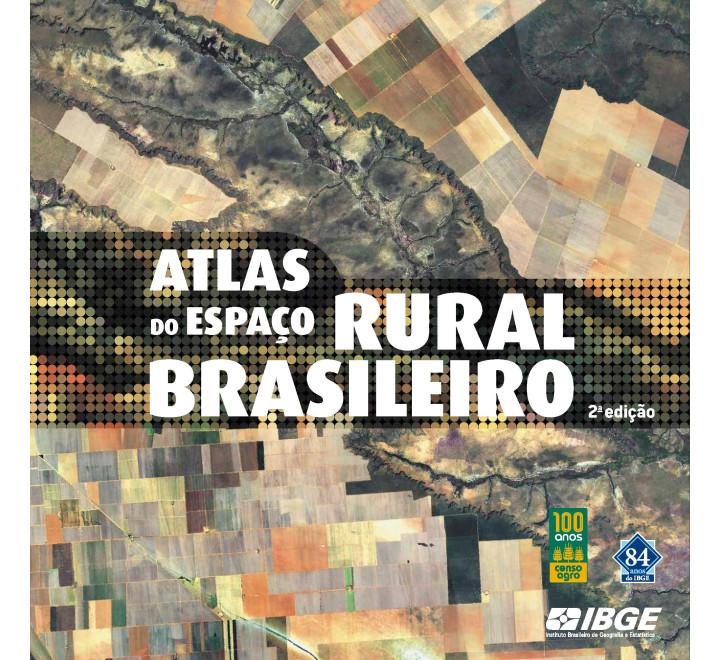 Atlas do espaço rural brasileiro 2ª edição