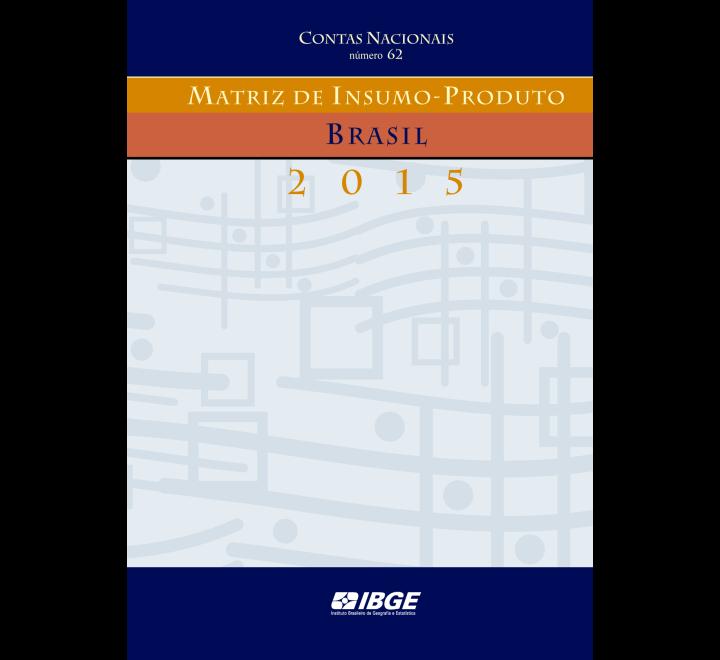 Matriz de Insumo-Produto Brasil 2015