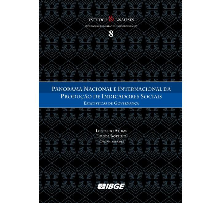 Panorama Nacional e Internacional da  Produção de Indicadores Sociais: Estatísticas de governança