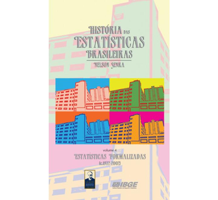 História das estatísticas brasileiras - Estatísticas formalizadas