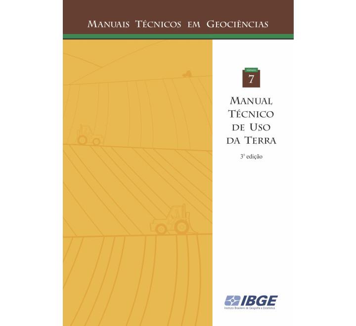Manual Técnico de Uso da Terra - 3ª edição