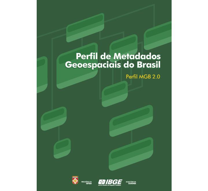 Perfil de Metadados Geoespaciais do Brasil - Perfil MGB 2.0