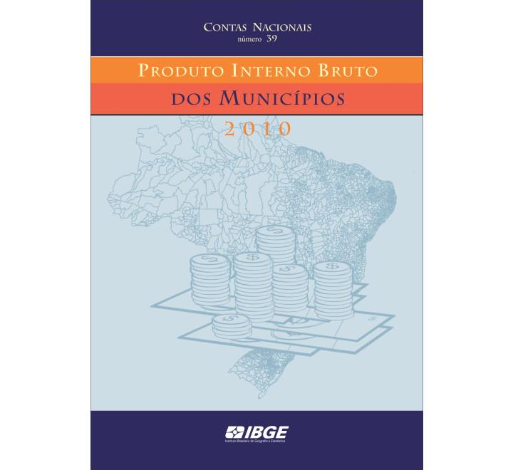 Produto interno bruto dos municípios 2010