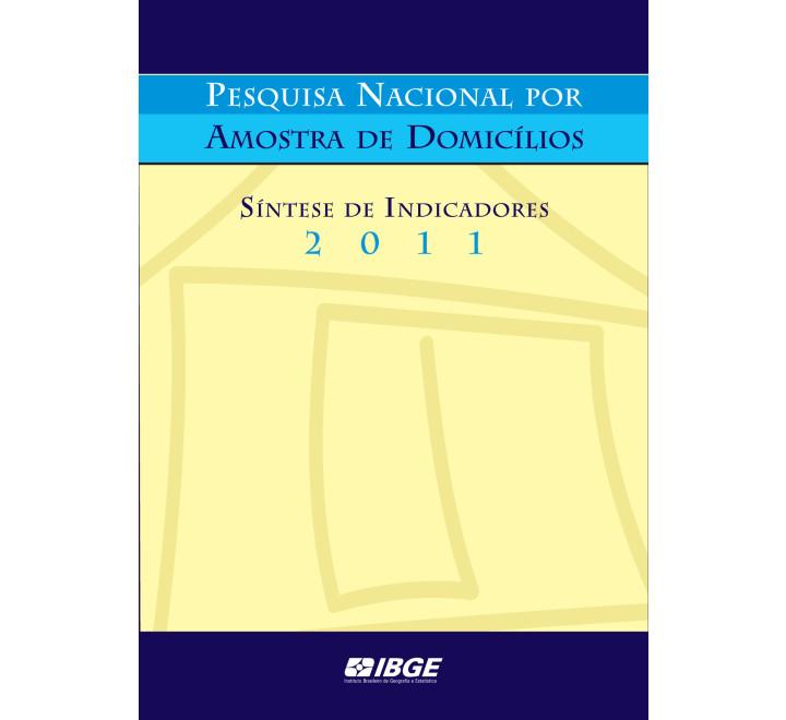 PNAD 2011 - Síntese dos indicadores