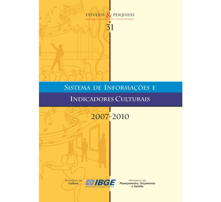 Sistema de informações e indicadores culturais 2007-2010