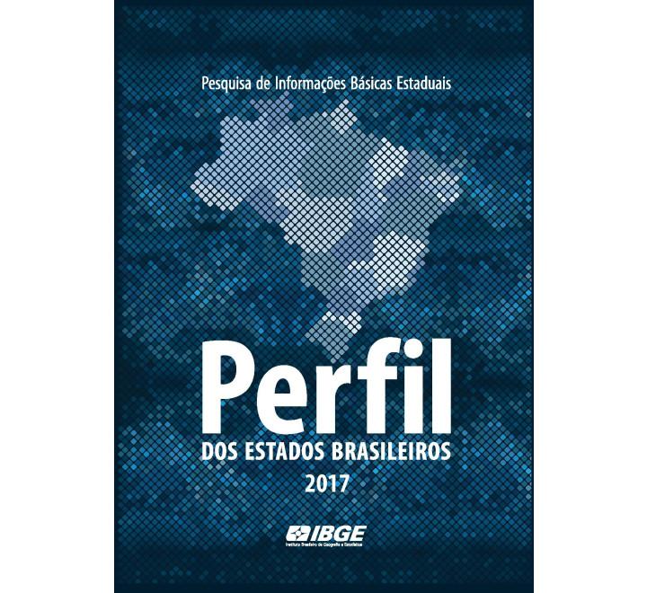 Perfil dos Estados Brasileiros 2017