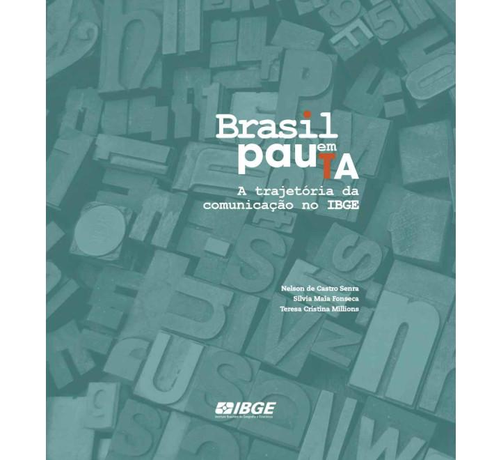 Brasil em Pauta - A trajetória da comunicação no IBGE