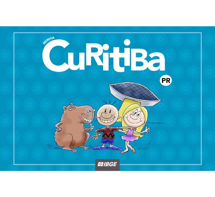 Coleção Minha Capital - Minha Curitiba n° 9