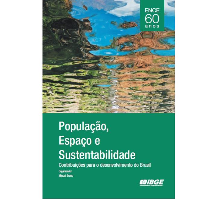 ENCE 60 anos - População, espaço e sustentabilidade
