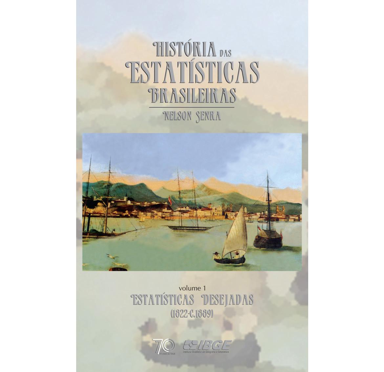 História das estatísticas brasileiras - Estatísticas desejadas