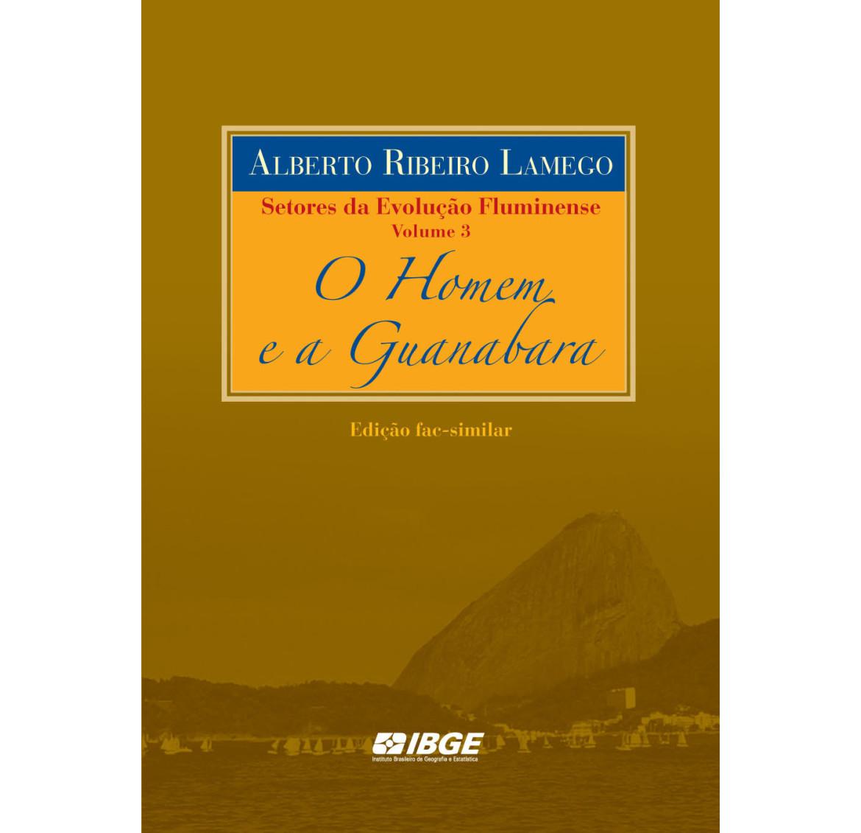 Setores da evolução fluminense - O homem e a Guanabara