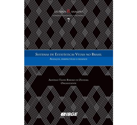 Sistemas de Estatísticas Vitais no Brasil - Avanços, perspectivas e desafios