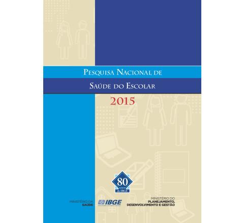 Pesquisa Nacional de Saúde do Escolar  2015