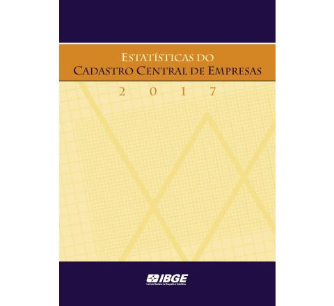 Estatísticas do Cadastro Central de Empresas  2017