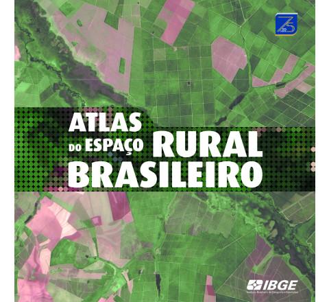 Atlas do espaço rural brasileiro