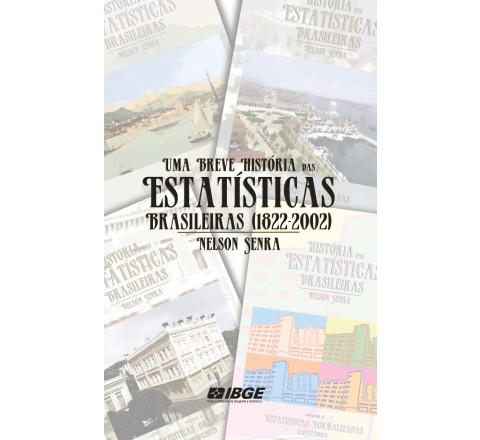 Uma Breve História das Estatísticas Brasileiras