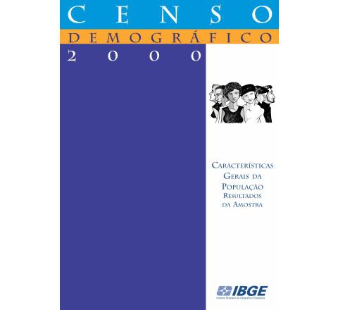 Censo demográfico 2000: Características gerais da população - Resultados da amostra