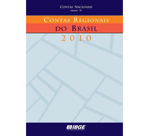 Contas Regionais do Brasil 2010