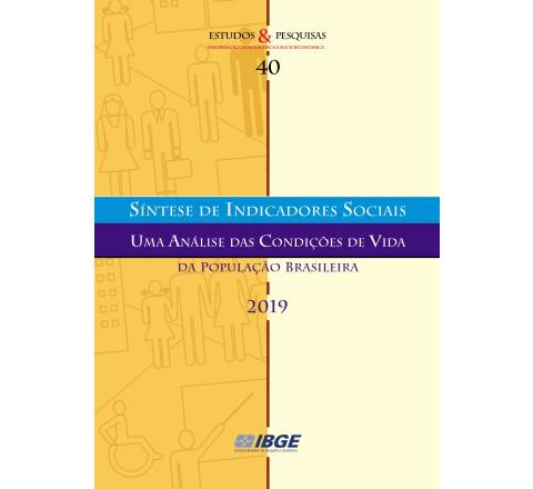Síntese de Indicadores Sociais 2019 - Uma análise das condições de vida da população brasileira