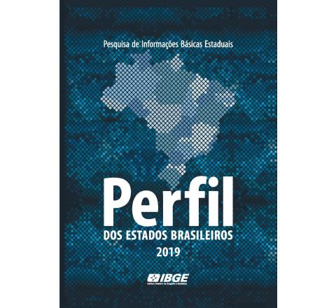 Perfil dos Estados Brasileiros 2019