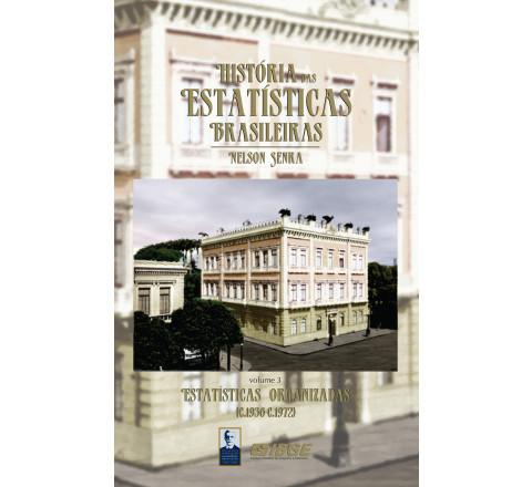 História das estatísticas brasileiras - Estatísticas organizadas