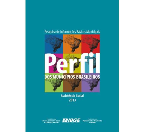 Perfil dos municípios brasileiros 2013 - Assistência Social