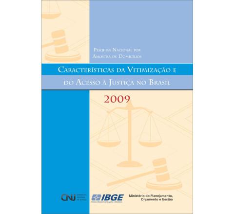 PNAD 2009 - Características da vitimização e do acesso à justiça no Brasil