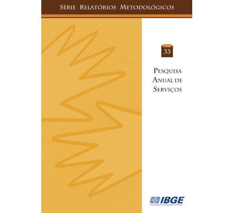 Pesquisa anual de serviços - Série relatórios metodológicos