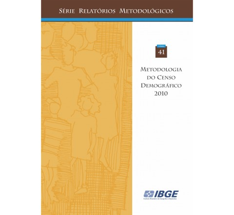 Metodologia do Censo Demográfico 2010