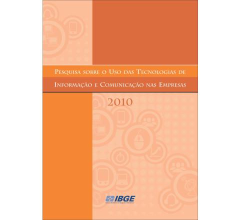 Pesquisa sobre o uso das tecnologias de informação e comunicação nas empresas 2010