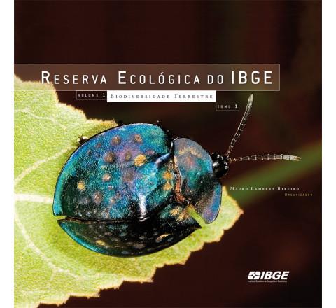 Reserva Ecológica do IBGE: Biodiversidade Terrestre - Tomo 1 e  2