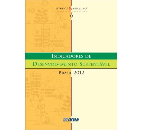 Indicadores de desenvolvimento sustentável 2012