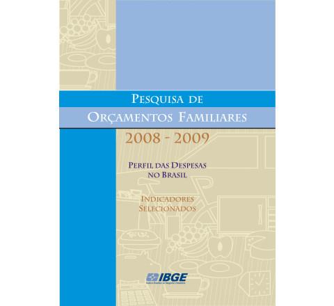 POF 2008-2009: Perfil das despesas no Brasil - Indicadores selecionados