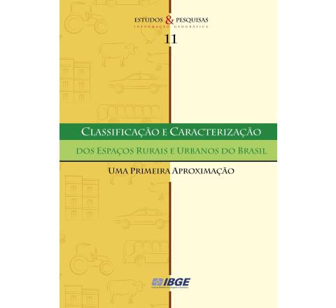 Classificação e Caracterização dos Espaços Rurais e Urbanos do Brasil - Uma primeira aproximação