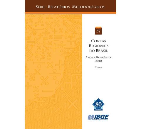 Contas Regionais do Brasil - Série Relatórios Metodológicos