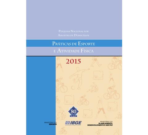 PNAD 2015 - Práticas de Esporte e Atividade Física