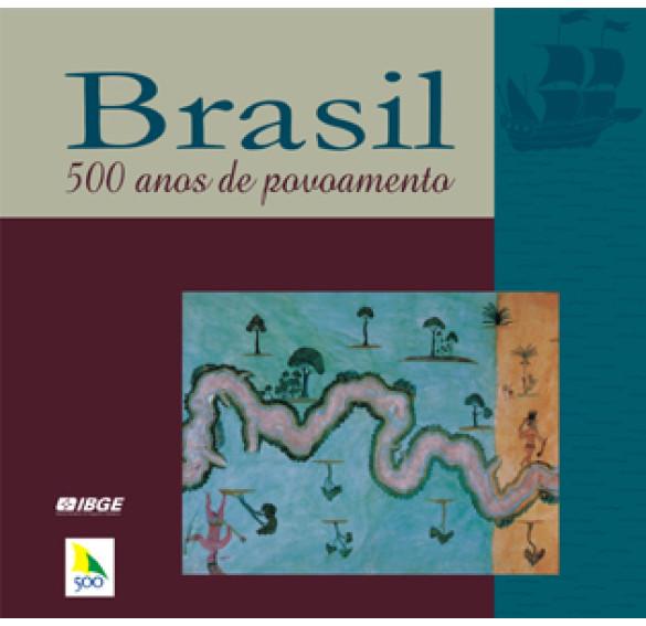 Brasil: 500 anos de povoamento