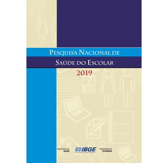 Pesquisa Nacional de Saúde do Escolar 2019