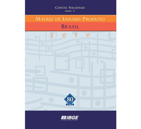 Matriz de Insumo-Produto Brasil 2010