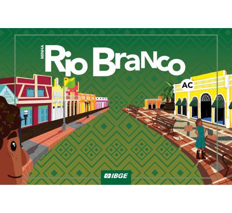 Coleção Minha Capital - Minha Rio Branco n° 15