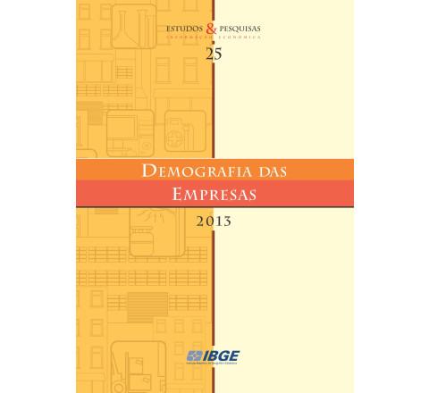 Demografia das empresas 2013