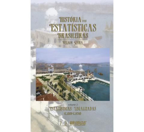 História das estatísticas brasileiras - Estatísticas legalizadas
