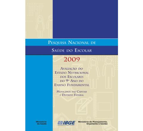 Pesquisa Nacional de Saúde do Escolar 2009 - Avaliação do estado nutricional dos escolares do 9º ano do ensino fundamental