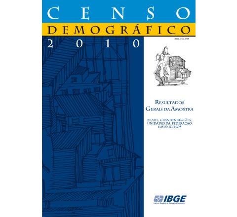 Censo Demográfico 2010: Resultados gerais da amostra
