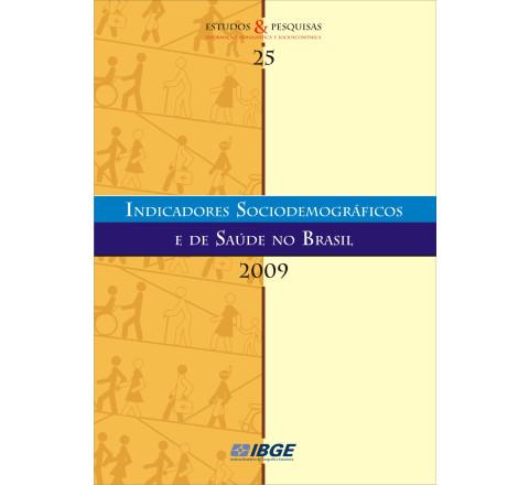 Indicadores Sociodemográficos e de Saúde no Brasil 2009