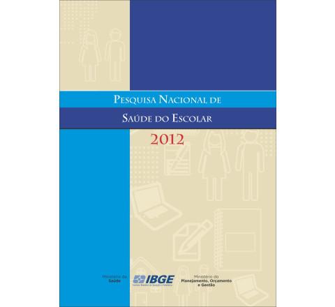Pesquisa Nacional de Saúde do Escolar 2012